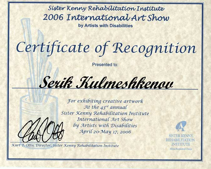 Certificate of Recognition. Sister Kenny Institute Art Show. Minneapolis, USA. 2006.
